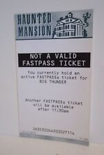 DISNEY DISNEYLAND FASTPASS NOT VALID FAST PASS HAUNTED MANSION ATTRACTION 11:30