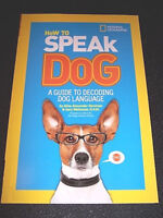 National Geographic Book How to Speak Dog Guide Book Dogs Language Pet Behavior