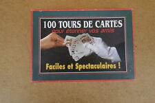 100 tours de cartes pour étonner vos amis faciles et spectaculaires magie