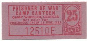 USA WWII POW Camp Chits GA-8-2-25 Camp Wheeler GA 25 Cent Prisoner of War