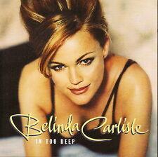 BELINDA CARLISLE - In Too Deep (CD 1996) U.K. Sgl. 4 Trks.