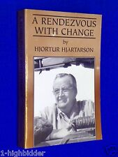 SIGNED A Rendezvous With Change 1st Ed SC Hjortur Hjartarson Gold Canyon AZ