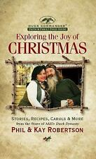 Exploring the Joy of Christmas: A Duck Commander Faith and Family Field Guide, R