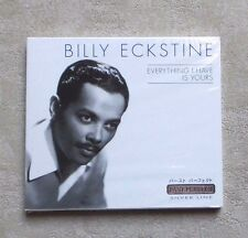"CD AUDIO MUSIQUE / BILLY ECKSTINE""EVERYTHING I HAVE IS YOURS"" CD ALBUM 2001 NEUF"