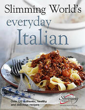 SLIMMING WORLDS EVERYDAY ITALIAN Over 120 Fresh Healthy recipes 9780091938635