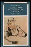 Confessioni Di Un Giovane Inglese ,Moore, George  ,Torino Il Quadrante, 1987,198