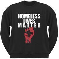 Homeless Lives Matter Black Adult Sweatshirt