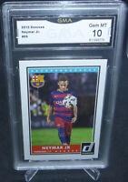 2015 Donruss Soccer Neymar Jr. Card #69 GMA Graded Gem Mint 10 FC BARCELONA