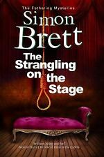 A Fethering Mystery: The Strangling on the Stage 15 by Simon Brett (2015,...