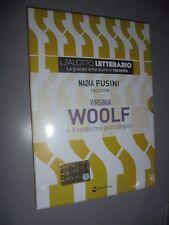 DVD N°21  IL SALOTTO LETTERARIO NADIA FUSINI VIRGINIA WOOLF REALISMO PSICOLOGICO