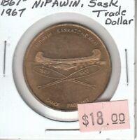 Canada Centennial Token - Nipawin Saskatchewan Trade Dollar