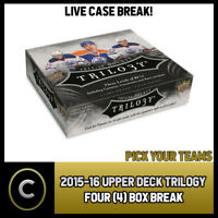 2015-16 UPPER DECK TRILOGY HOCKEY 4 BOX CASE BREAK #H316 - PICK YOUR TEAM -