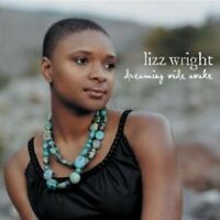 "LIZZ WRIGHT ""DREAMING WIDE AWAKE"" CD NEUWARE"