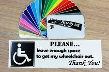 Leave Enough Space To Get Wheelchair Out Disabled Sticker Vinyl Decal Adhesive B