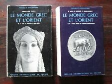 LE MONDE GREC ET L'ORIENT - Will / Mossé / Goukowski - 2 volumes PUF