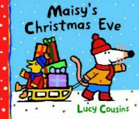 Maisy's Christmas Eve (Maisy) by Cousins, Lucy Hardback Book The Fast Free
