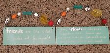 Lot Of 2 Hanging Ceramic Plaques - Friends Are Like .(bras, sisters)