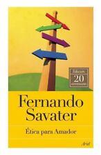 Etica Para Amador [Spanish] by Professor Fernando Savater.