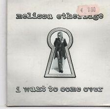Melissa Etheridge-I Want To Come Over Promo cd single