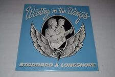 Waiting in the Wings~Stoddard & Longshore~1984 Private Press LP~FAST SHIPPING