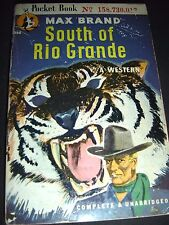 South Of The Rio Grande By Max Brand 1946 Pocket Book Paperback - Western
