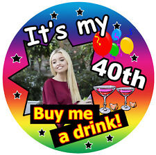 40th Birthday Dancing Party Pin Badge Funny 75mm Brand new UK SELLER