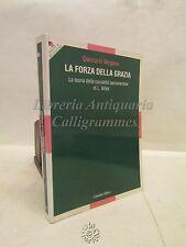 RELIGIONE/TEOLOGIA: G. Vergano, La Forza della grazia, Cittadella Ed. 2008