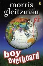 Boy Overboard by Morris Gleitzman, school text pb book