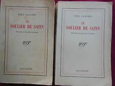 LE SOULIER DE SATIN - Paul CLAUDEL - NRF GALLIMARD - 1939 - 2 volumes