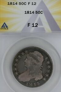 1814   50C  F 12   ANACS  --   Capped Bust Half Dollar, Miss Liberty