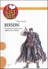Berserk. Un guerriero sanguinario nelle Terre di Mezzo