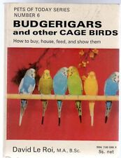 Budgerigars and Other Cage Birds, le Roi, David