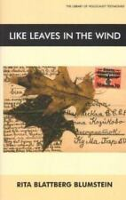 Like Leaves in the Wind (Library of Holocaust Testimonies) by Blumstein, Rita B
