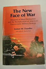 Book. The New Face of War: Weapons of Mass Destruction Revitalization of Am...