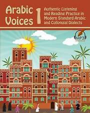 Arabic Voices 1: Authentic Listening and Reading Practice in Modern Standard Ara