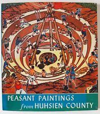 PEASANT PAINTINGS FROM HUHSIEN COUNTY  / MAOIST PROPAGANDA / PEKING 1976