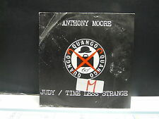 ANTHONY MOORE Judy / time less strange 101480