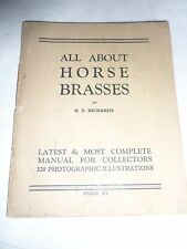 ALL ABOUT HORSE BRASSES BY H.S RICHARDS 1945