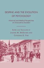 Despine and the Evolution of Psychology : Historical and Medical Perspectives...
