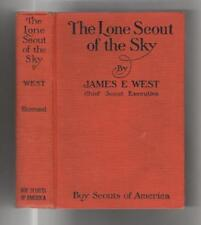 The Lone Scout of the Sky by James E. West