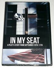 IN MY SEAT DVD A Pilot's Story From September 10th-11th 9/11 >NEW<