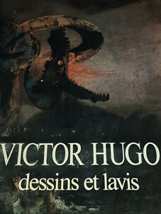 VICTOR HUGO : Dessins et Lavis