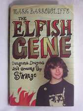 The Elfish Gene: Dungeons, Dragons And Growing Up Strange, Barrowcliffe1, Mark,