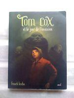 Tom Cox - Et le jour de l'invasion - Franck Krebs