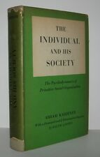 THE INDIVIDUAL AND HIS SOCIETY - Kardiner, Abram - First Edition 4th Printing