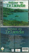 RETOUR EN IRLANDE : MUSIQUE CELTIQUE ( 2 CD )