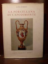 saggio ceramica Romano, La porcellana di Capodimonte 1959 manifattura borbonica