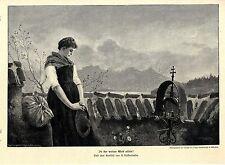 A. Dieffenbacher In der weiten Welt allein! Friedhofs- Motiv Histor.Druck v.1901