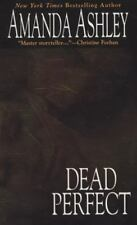 Dead Perfect Ashley, Amanda Mass Market Paperback