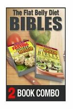 The Flat Belly Diet: The Flat Belly Bibles Part 2 and Intermittent Fasting...